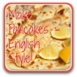 How to make pancakes - English style!