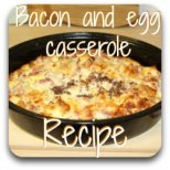 My favourite bacon and egg casserole recipe