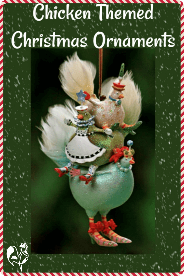 Chicken themed Christmas tree ornaments!