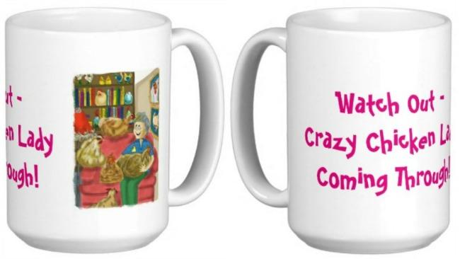 Crazy chicken lady mug - click here!