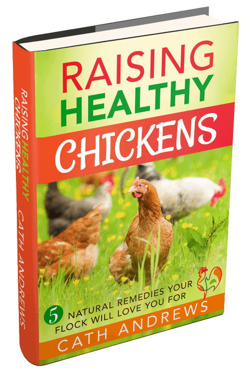 My free ebook: Raising Healthy Chickens - 5 natural remedies your flock will love you for!